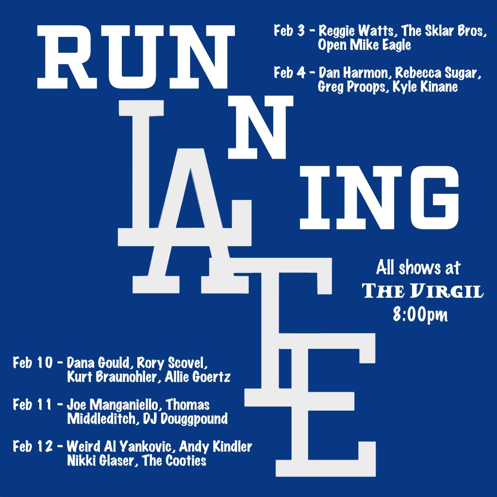 Running LAte Dodgers